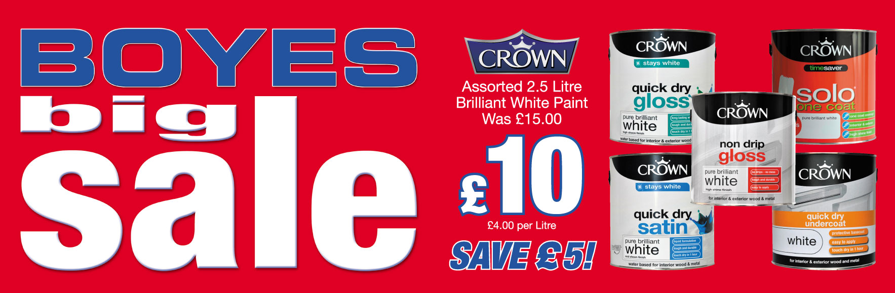 Crown Assorted Brilliant White Paint Was £15 NOW £10